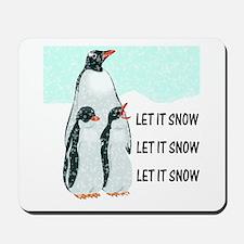 Let It Snow, Penguins Mousepad