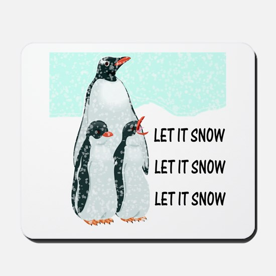 Let It Snow, Penguins Mousepad
