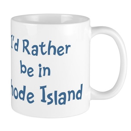 Rather be in Rhode Island Mug