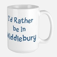 Rather be in Middlebury Ceramic Mugs