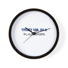 Trust Me I'm a Plasterer Wall Clock