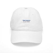 Trust Me I'm a Plasterer Baseball Cap