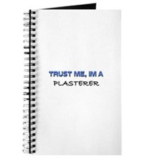 Trust Me I'm a Plasterer Journal