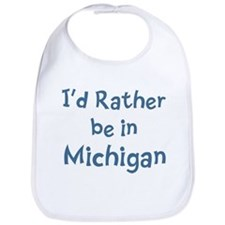 Rather be in Michigan Bib