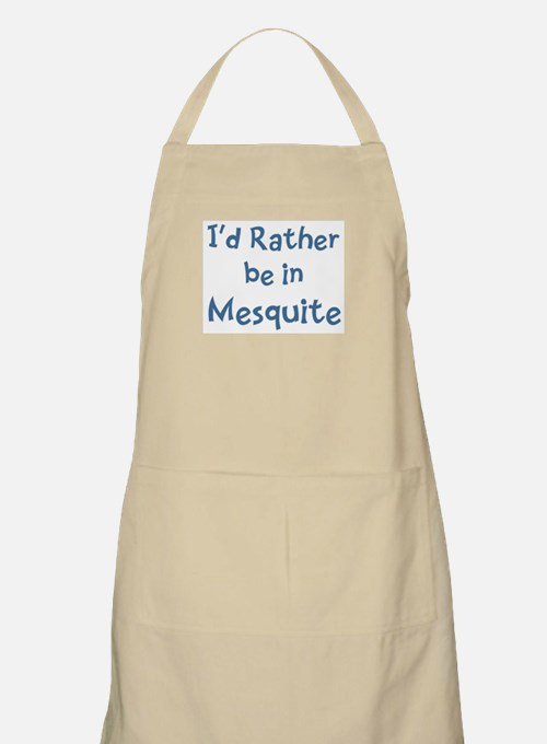 Rather be in Mesquite BBQ Apron