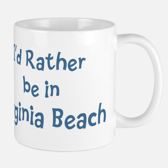 Rather be in Virginia Beach Mug