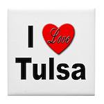 I Love Tulsa Oklahoma Tile Coaster