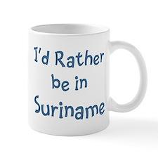 Rather be in Suriname Mug
