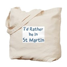 Rather be in St Martin Tote Bag