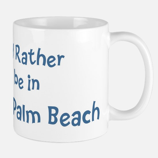 Rather be in West Palm Beach Mug