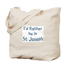 Rather be in St Joseph Tote Bag