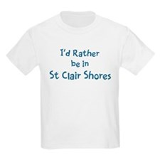 Rather be in St Clair Shores T-Shirt