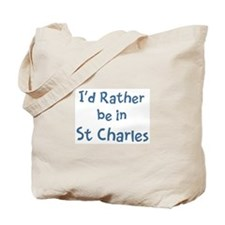 Rather be in St Charles Tote Bag