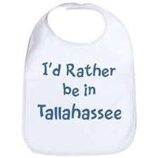 Rather be in Tallahassee Bib
