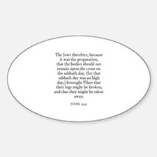 JOHN 19:31 Oval Decal