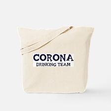 Corona drinking team Tote Bag