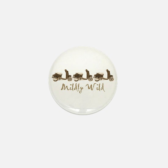 Mildly Wild Mini Button