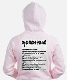 All New Reasons to be a Vet. Zip Hoody