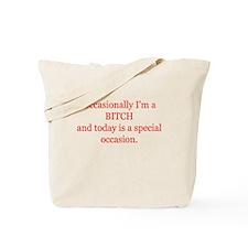 Occasional Bitch Tote Bag