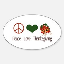 Peace Love Thanksgiving Oval Decal