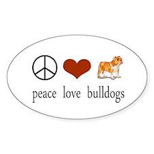 Peace Love Bulldogs Oval Decal