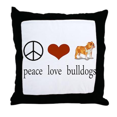Peace Love Bulldogs Throw Pillow