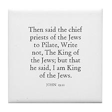 JOHN  19:21 Tile Coaster