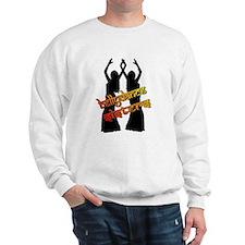 Bellydance Sisters fire Sweatshirt
