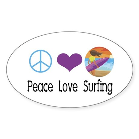 Peace Love Surfing Oval Sticker