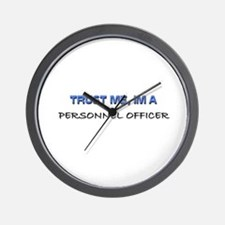 Trust Me I'm a Personnel Officer Wall Clock