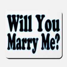 Will You Marry Me? His Mousepad