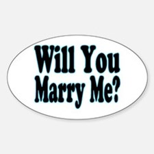 Will You Marry Me? His Oval Decal