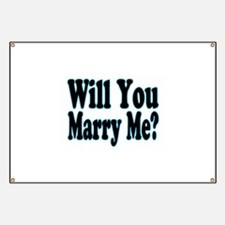 Will You Marry Me? His Banner