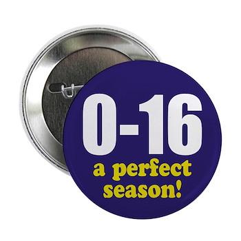 "0-16 Perfect Season 2.25"" Button"