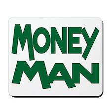 Money Man Mousepad