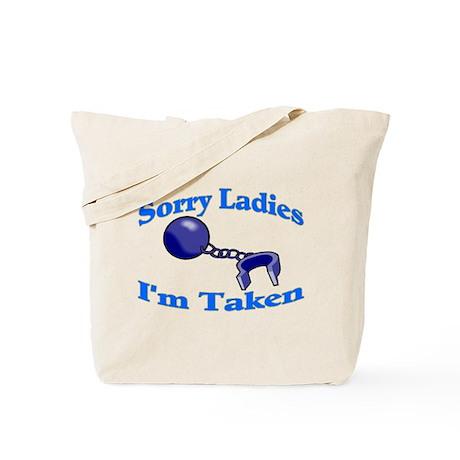 I'm Taken Tote Bag