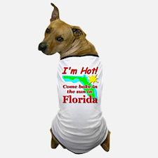 I'm Hot Florida Dog T-Shirt