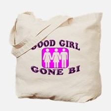 Good Girl Gone Bi Tote Bag