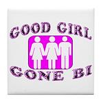 Good Girl Gone Bi Tile Coaster