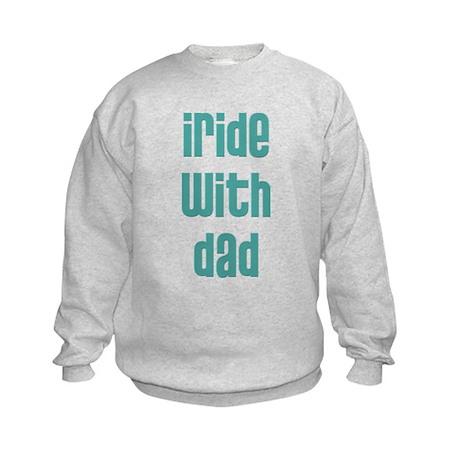 I Ride with Dad - Kids Sweatshirt
