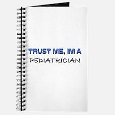 Trust Me I'm a Pediatrician Journal