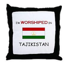 I'm Worshiped In TAJIKISTAN Throw Pillow