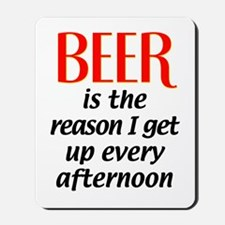 Beer is the Reason Mousepad