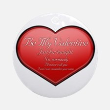 One Night Valentine Round Ornament