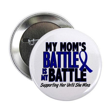 """My Battle Too 1 BLUE (Mom) 2.25"""" Button"""