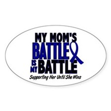 My Battle Too 1 BLUE (Mom) Oval Decal