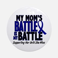 My Battle Too 1 BLUE (Mom) Ornament (Round)