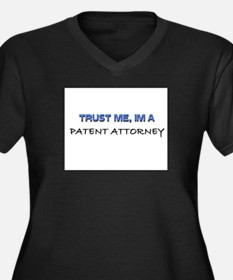 Trust Me I'm a Patent Attorney Women's Plus Size V
