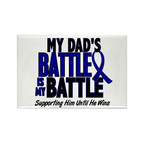 My Battle Too 1 BLUE (Dad) Rectangle Magnet