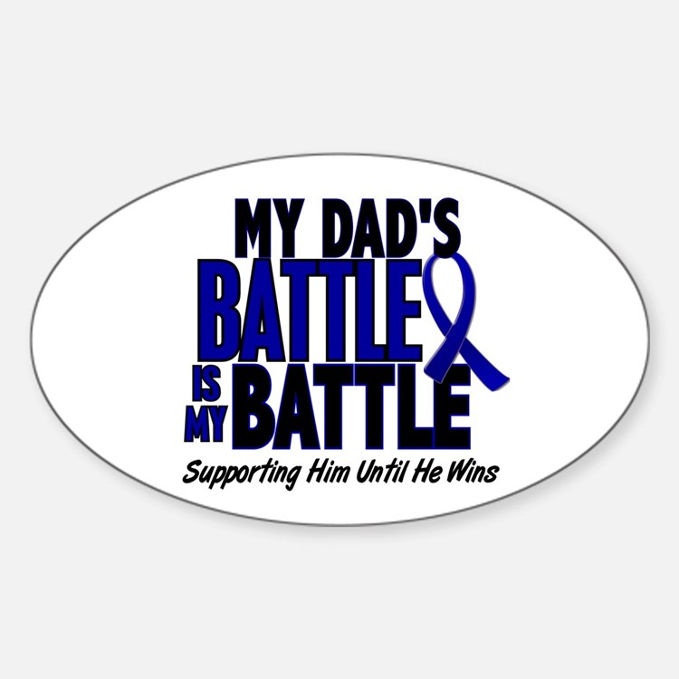 My Battle Too 1 BLUE (Dad) Oval Decal